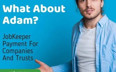 What about Adam? JobKeeper Payment for Companies and Trusts